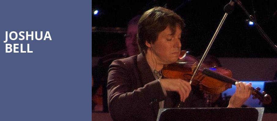 Joshua Bell, Mortensen Hall Bushnell Theatre, Hartford
