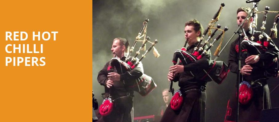 Red Hot Chilli Pipers, Infinity Music Hall Bistro, Hartford