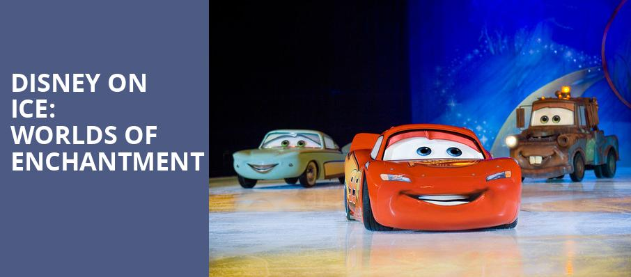 Disney On Ice Worlds of Enchantment, XL Center, Hartford