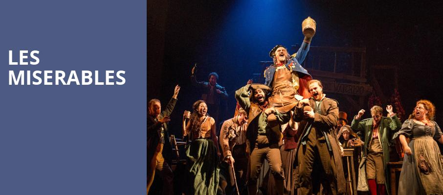 Les Miserables, Mortensen Hall Bushnell Theatre, Hartford