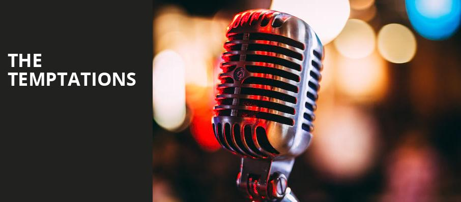 The Temptations, Toyota Oakdale Theatre, Hartford