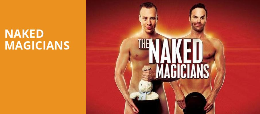 Naked Magicians, Belding Theater, Hartford