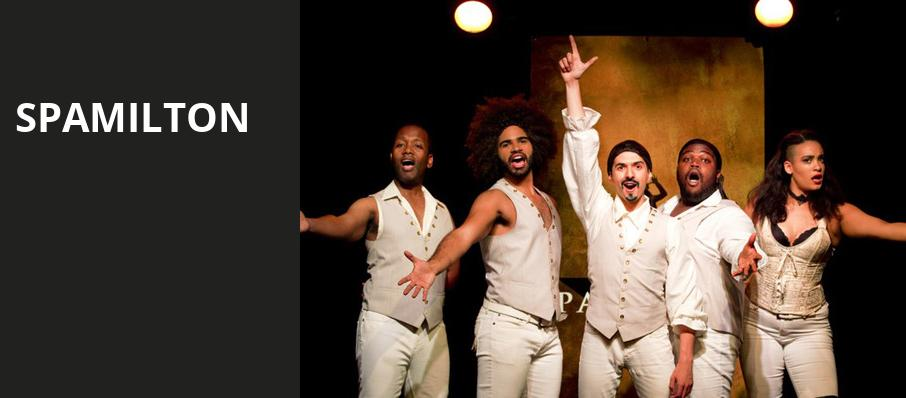 Spamilton, Mortensen Hall Bushnell Theatre, Hartford