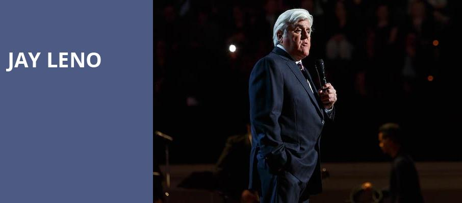 Jay Leno, Mortensen Hall Bushnell Theatre, Hartford