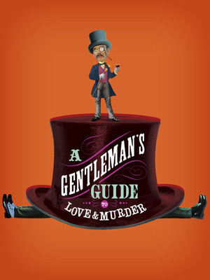 A Gentlemans Guide to Love Murder, Mortensen Hall Bushnell Theatre, Hartford